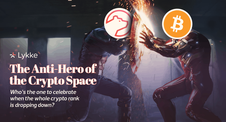 The Anti-Hero of the Crypto Space.